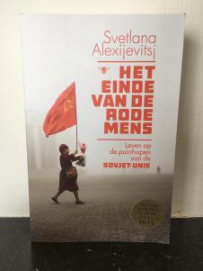Ik las Het einde van de rode mens van Svetlana Alexijevitsj